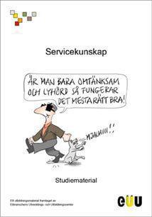 Kurslitteratur Servicekunskap